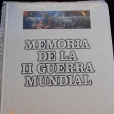 Militaria: MILITAR LIBRO: MEMORIA DE LA II SEGUNDA GUERRA MUNDIAL LO . Lote 70029723
