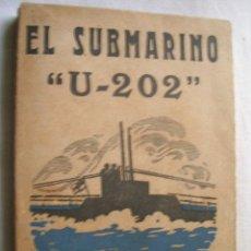 Militaria: EL SUBMARINO U-202. BARON SPIEGEL. 1917. Lote 35020791