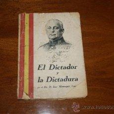 Militaria: ANTIGUO LIBRO EL DICTADOR Y LA DICTADURA, BARCELONA 1928. Lote 35239460