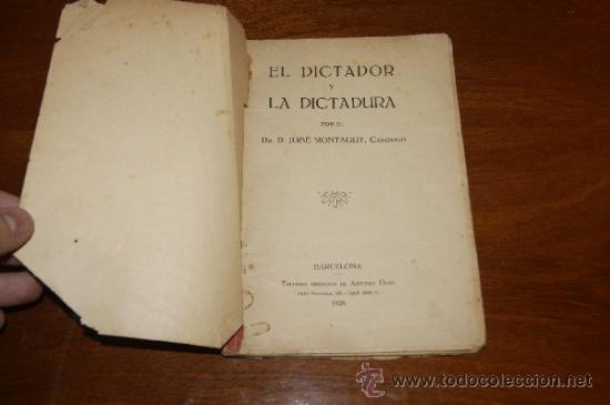 Militaria: Antiguo libro El dictador y la dictadura, Barcelona 1928 - Foto 2 - 35239460