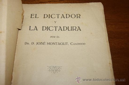Militaria: Antiguo libro El dictador y la dictadura, Barcelona 1928 - Foto 4 - 35239460