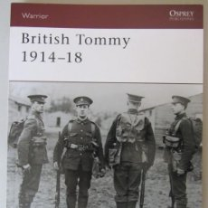 Militaria: PRIMERA GUERRA MUNDIAL - BRITISH TOMMY 1914-1918 - EDITORIAL OSPREY. Lote 35242359