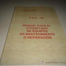 Militaria: G-EST18 MANUAL PARA EL ETIQUETADO DE EQUIPOS EN MANTENIMIENTO O REPARACION. Lote 35316707