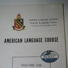 Militaria: AMERICAN LANGUAGE COURSE. DEFENSE LANGUAGE INSTITUTE. INGLÉS MILITAR. Lote 35324753