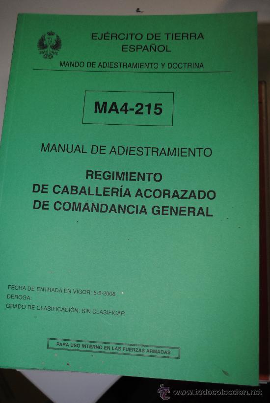 MANUAL DE ADIESTRAMIENTO DEL REGIMIENTO DE CABALLERIA ACORAZADO DE COMANDANCIA GENERAL. EJERCITO (Militar - Libros y Literatura Militar)