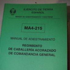 Militaria: MANUAL DE ADIESTRAMIENTO DEL REGIMIENTO DE CABALLERIA ACORAZADO DE COMANDANCIA GENERAL. EJERCITO. Lote 35325163