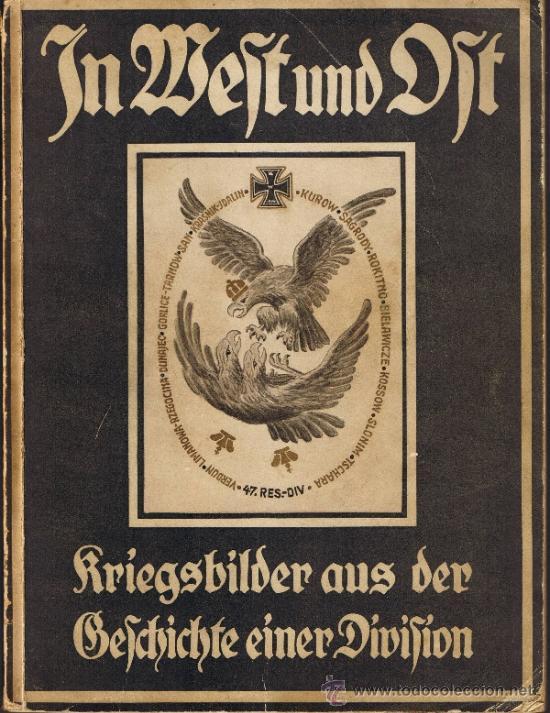 IMÁGENES DE LA GUERRA DE LA 47 RESERVA DIVISIÓN - 1916/17 - INCLUYE MAPA - ALEMÁN - FOTOS ADICIONAL (Militar - Libros y Literatura Militar)