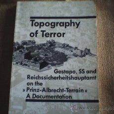 Militaria: TOPOGRAFHY OF TERROR GESTAPO,SS. Lote 35443419