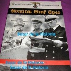 Militaria: HISTORIA EN IMÁGENES DEL ACORAZADO ALEMÁN ADMIRAL GRAF SPEE, KRIEGSMARINE, III REICH 1999 MUY RARO. Lote 35567941