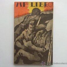Militaria: MI LIBRO, AGENDA-MANUAL DEL BUEN SOLDADO. Lote 195492077