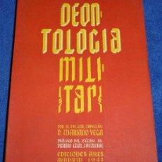 Militaria: DEONTOLOGÍA MILITAR - D. MARIANO VEGA (1947). Lote 35919047