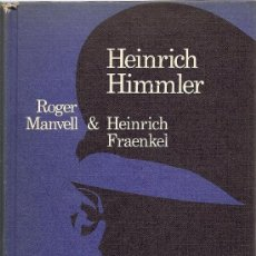 Militaria: HEINRICH HIMMLER DE ROGER MANVELL & HEINRICH FRAENKEL (CÍRCULO DE LECTORES). Lote 36033583