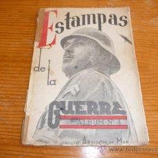 Militaria: LIBRO ESTAMPAS DE GUERRA NUM 4, ARAGON, GUERRA CIVIL. Lote 36145474
