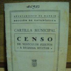 Militaria: CARTILLA MUNICIPAL CENSO DE VEHICULOS SUJETOS A REQUISA MILITAR - AYUNTAMIENTO DE MADRID. Lote 36245244