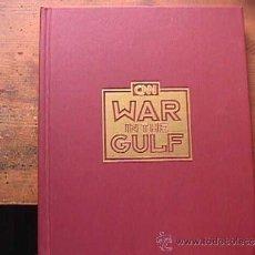 Militaria: WAR IN THE GULF, VV.AA, CNN, SIN DATAR. Lote 36249754