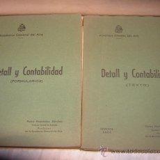 Militaria: ACADEMIA GENERAL DEL AIRE DETALL Y CONTABILIDAD .TEXTO Y FORMULARIOS1940. Lote 36273393
