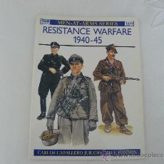 Militaria: OSPREY RESISTANCE WARFARE 1940-45, Nº 169 COLECCION MEN-AT-ARMS-SERIES (INGLES). Lote 36483750