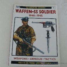 Militaria: OSPREY WARRIOR SERIES Nº 2 WAFFEN-SS SOLDIER 1940-45 (INGLES). Lote 36492116