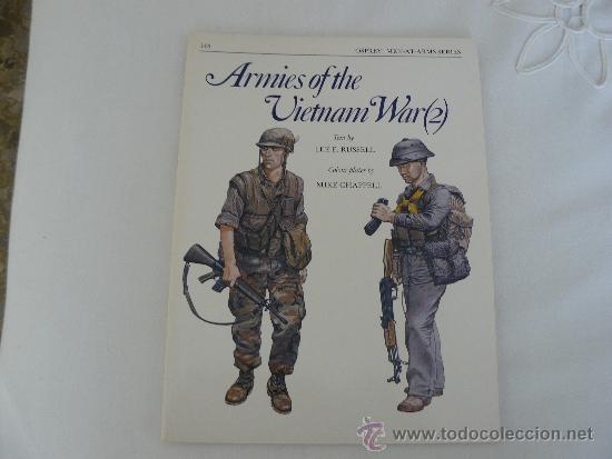 OSPREY MEN-AT-ARMS SERIES Nº 143 ARMIES OF THE VIETNAM WAR (2) (INGLES) (Militar - Libros y Literatura Militar)