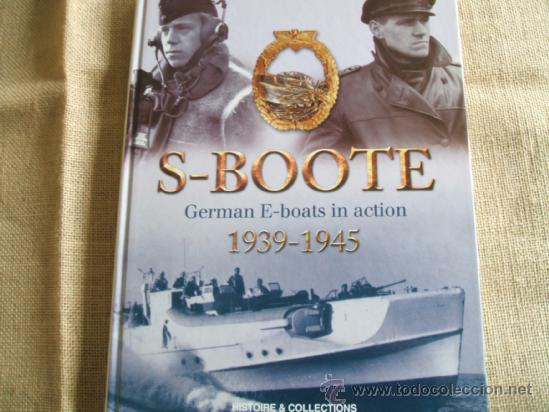 S-BOOT GERMAN E-BOOTS IN ACTION (Militar - Libros y Literatura Militar)