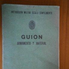 Militaria: INSTRUCCIÓN MILITAR ESCALA COMPLEMENTO. GUIÓN ARMAMENTO Y MATERIAL. PRIMER CICLO, AÑO 1978. Lote 36544582