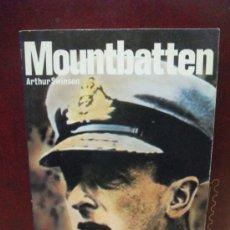 Militaria: MOUNTBATTEN SAN MARTIN HISTORIA DEL SIGLO DE LA VIOLENCIA. Lote 36897785