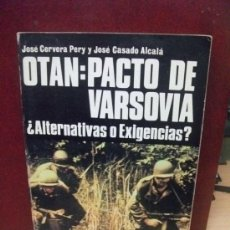 Militaria: OTAN PACTO DE VARSOVIA SAN MARTIN HISTORIA DEL SIGLO DE LA VIOLENCIA. Lote 36897842