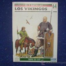 Militaria: EJERCITOS Y BATALLAS: Nº 64 - LOS VIKINGOS. Lote 218432925