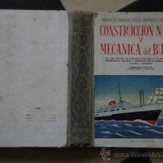 Militaria: CONSTRUCCIÓN NAVAL Y MECÁNICA DEL BUQUE FRANCISCO VALLE COLLANTES GRÁFICO GALAICO 1960 . Lote 37092821