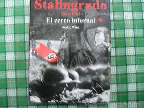 Militaria: STALINGRADO 1942-1943, EL CERCO INFERNAL. - Foto 2 - 37249501