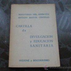 Militaria: CARTILLA DE DIVULGACIÓN Y EDUCACIÓN SANITARIA. 1971. SERVICIO GEOGRÁFICO DEL EJERCITO. Lote 37258607