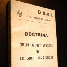 Militaria: DOCTRINA. EMPLEO TÁCTICO Y LOGÍSTICO DE LAS ARMAS Y LOS SERVICIOS. Lote 37644420