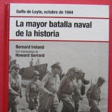Militaria: OSPREY - GOLFO DE LEYTE - LA MAYOR BATALLA NAVAL DE LA HISTORIA. Lote 37271250