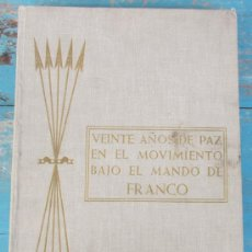 Militaria: VEINTE AÑOS DE PAZ EN EL MOVIMIENTO BAJO MANDO DE FRANCO - PROVINCIA DE SALAMANCA - 1959 - MULTITUD . Lote 37352130