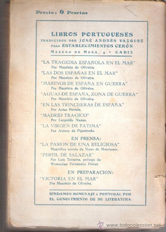 Militaria: Aguas de España.Zona de guerra.La Tragedia española en el mar.Tomo IV.Mauricio de Oliveira.1ªed.1939 - Foto 3 - 37534552