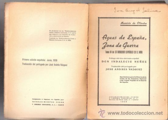 Militaria: Aguas de España.Zona de guerra.La Tragedia española en el mar.Tomo IV.Mauricio de Oliveira.1ªed.1939 - Foto 2 - 37534552