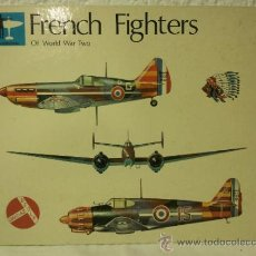 Militaria: FRENCH FIGHTERS - OF WORLD WAR TWO - VOLUME I. Lote 37473577