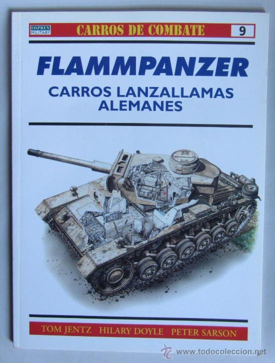 SEGUNDA GUERRA MUNDIAL - OSPREY - CARROS DE COMBATE - CARROS LANZALLAMAS ALEMANES (Militar - Libros y Literatura Militar)