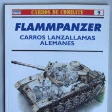 Militaria: SEGUNDA GUERRA MUNDIAL - OSPREY - CARROS DE COMBATE - CARROS LANZALLAMAS ALEMANES. Lote 27082033