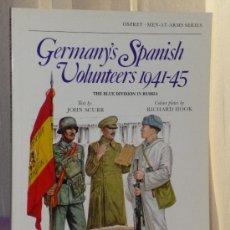 Militaria: GERMANY´S SPANISH VOLUNTEERS 1941-1945. THE BLUE DIVISION IN RUSSIA (DIVISIÓN AZUL, EN INGLÉS). Lote 37391550