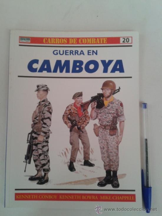 CARROS DE COMBATE -GUERRA EN CAMBOYA -OSPREY (Militar - Libros y Literatura Militar)