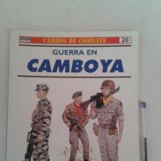 Militaria: CARROS DE COMBATE -GUERRA EN CAMBOYA -OSPREY. Lote 37597874
