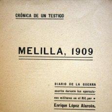 Militaria: MELILLA , 1909 , CRONICA DE UN TESTIGO. DIARIO DE LA GUERRA. RIFF. Lote 37613627