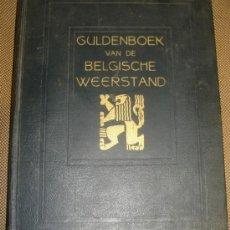 Militaria: ESPECTACULAR LIBRO RESISTENCIA BELGA AL NAZISMO,GULDENBOEK,BELGISCHE WEERSTAND. Lote 37667554