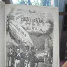 Militaria: HISTORIA DE LA MILICIA NACIONAL.AÑO 1855. Lote 37767860