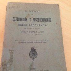 Militaria: 1922.- GUERRA DE MARRUECOS AFRICA. EL SERVICIO DE EXPLORACION Y RECONOCIMIENTO DESDE AERONAVES.. Lote 38016952