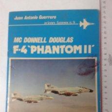 Militaria: -F-4 PHANTOM II-AVIONES FAMOSOS N9 -1981. Lote 38229358