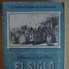 Militaria: LA HISTORIA DE ESPAÑA EN SUS DOCUMENTOS. EL SIGLO XIX. Lote 38096565