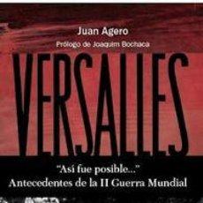"""Militaria: VERSALLES """"ASÍ FUE POSIBLE..."""" ANTECEDENTES DE LA SEGUNDA CRISIS EUROPEA EN EL SIGLO XX.. Lote 38185111"""
