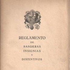 Militaria: LIBRO DE 24 LAMINAS Y 15 PAGS. DEL REGLAMENTO DE BANDERAS, INSIGS.Y DISTINTIVOS DE 1945-. Lote 38263031